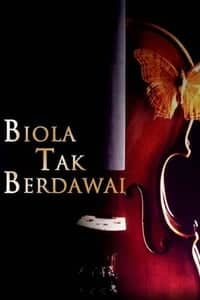 Nonton Film Biola tak berdawai (2003) Subtitle Indonesia Streaming Movie Download
