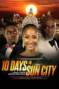 Nonton Film 10 Days in Sun City (2017) Subtitle Indonesia Streaming Movie Download