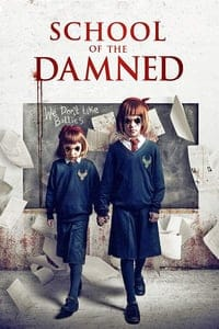 Nonton Film School of the Damned (2019) Subtitle Indonesia Streaming Movie Download