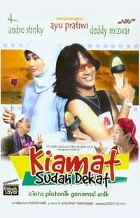 Nonton Film Kiamat sudah dekat (2003) Subtitle Indonesia Streaming Movie Download