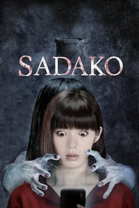 Nonton Film Sadako (2019) Subtitle Indonesia Streaming Movie Download