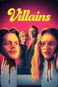 Nonton Film Villains (2019) Subtitle Indonesia Streaming Movie Download
