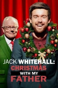 Nonton Film Jack Whitehall: Christmas with my Father (2019) Subtitle Indonesia Streaming Movie Download