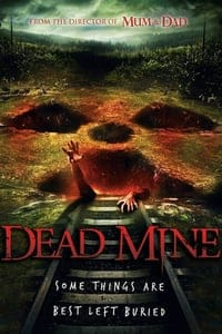Nonton Film Dead Mine (2012) Subtitle Indonesia Streaming Movie Download