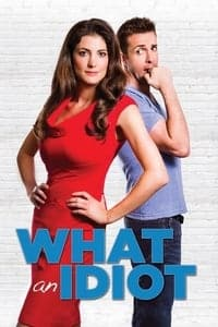 Nonton Film What an Idiot (2014) Subtitle Indonesia Streaming Movie Download