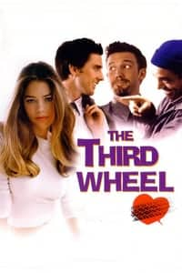 Nonton Film The Third Wheel (2002) Subtitle Indonesia Streaming Movie Download