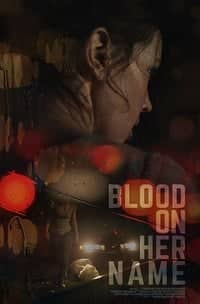 Nonton Film Blood on Her Name (2019) Subtitle Indonesia Streaming Movie Download