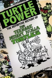 Nonton Film Turtle Power: The Definitive History of the Teenage Mutant Ninja Turtles (2014) Subtitle Indonesia Streaming Movie Download