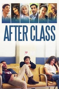 Nonton Film After Class (2019) Subtitle Indonesia Streaming Movie Download