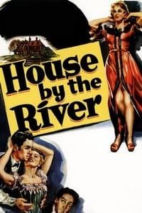Nonton Film House by the River (1950) Subtitle Indonesia Streaming Movie Download