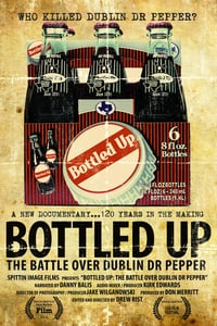 Nonton Film Bottled Up: The Battle Over Dublin Dr Pepper (2013) Subtitle Indonesia Streaming Movie Download