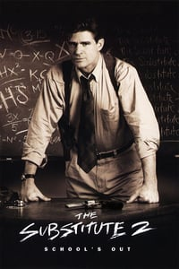 Nonton Film The Substitute 2: School's Out (1998) Subtitle Indonesia Streaming Movie Download