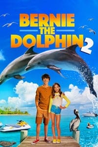 Nonton Film Bernie the Dolphin 2 (2019) Subtitle Indonesia Streaming Movie Download