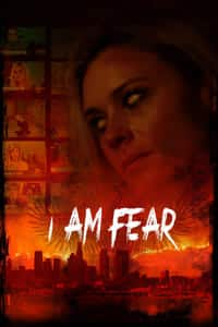 Nonton Film I Am Fear (2020) Subtitle Indonesia Streaming Movie Download