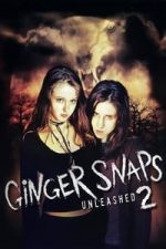 Nonton Film Ginger Snaps 2: Unleashed (2004) Subtitle Indonesia Streaming Movie Download