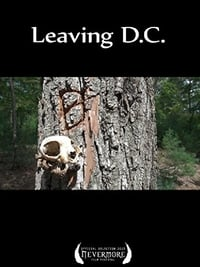 Nonton Film Leaving D.C. (2012) Subtitle Indonesia Streaming Movie Download