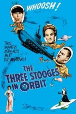 Nonton Film The Three Stooges in Orbit (1962) Subtitle Indonesia Streaming Movie Download