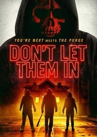 Nonton Film Don't Let Them In (2020) Subtitle Indonesia Streaming Movie Download