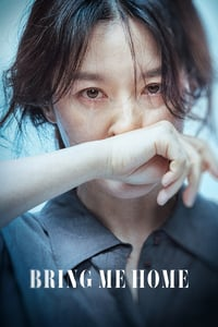 Nonton Film Bring Me Home (2019) Subtitle Indonesia Streaming Movie Download