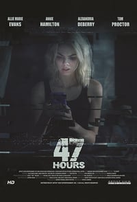 Nonton Film 47 Hours (2018) Subtitle Indonesia Streaming Movie Download