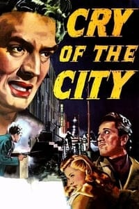 Nonton Film Cry of the City (1948) Subtitle Indonesia Streaming Movie Download