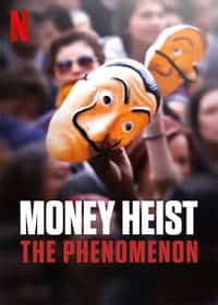 Nonton Film Money Heist: The Phenomenon (2020) Subtitle Indonesia Streaming Movie Download