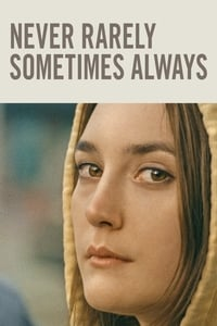 Nonton Film Never Rarely Sometimes Always (2020) Subtitle Indonesia Streaming Movie Download