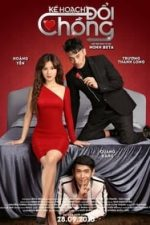 Nonton Film Ke Hoach Doi Chong (2018) Subtitle Indonesia Streaming Movie Download