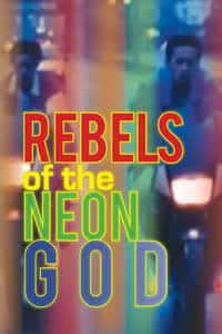 Nonton Film Rebels of the Neon God (1992) Subtitle Indonesia Streaming Movie Download