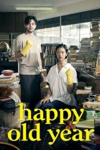 Nonton Film Happy Old Year (2019) Subtitle Indonesia Streaming Movie Download