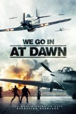 Nonton Film We Go in at DAWN (2020) Subtitle Indonesia Streaming Movie Download
