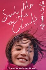 Nonton Film Send Me to the Clouds (2019) Subtitle Indonesia Streaming Movie Download