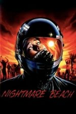 Nonton Film Nightmare Beach (1989) Subtitle Indonesia Streaming Movie Download