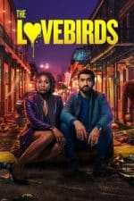 Nonton Film The Lovebirds (2020) Subtitle Indonesia Streaming Movie Download