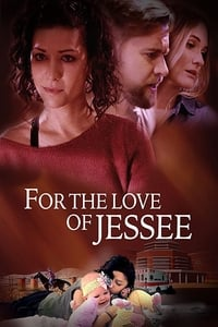 Nonton Film For the Love of Jessee (2020) Subtitle Indonesia Streaming Movie Download