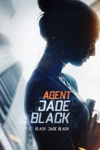 Nonton Film Agent Jade Black (2020) Subtitle Indonesia Streaming Movie Download