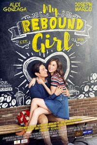 Nonton Film My Rebound Girl (2016) Subtitle Indonesia Streaming Movie Download