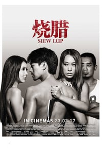 Nonton Film Siew Lup (2016) Subtitle Indonesia Streaming Movie Download