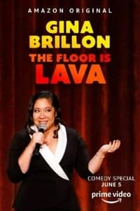 Gina Brillon: The Floor is Lava (2020)
