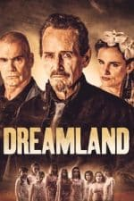 Nonton Film Dreamland (2019) Subtitle Indonesia Streaming Movie Download