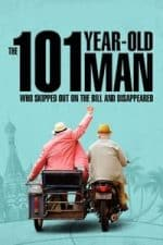 Nonton Film The 101-Year-Old Man Who Skipped Out on the Bill and Disappeared (2016) Subtitle Indonesia Streaming Movie Download