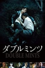 Nonton Film Double Mints (2017) Subtitle Indonesia Streaming Movie Download