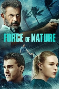 Nonton Film Force of Nature (2020) Subtitle Indonesia Streaming Movie Download