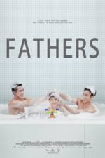 Nonton Film Fathers (2016) Subtitle Indonesia Streaming Movie Download