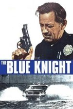 Nonton Film The Blue Knight (1973) Subtitle Indonesia Streaming Movie Download