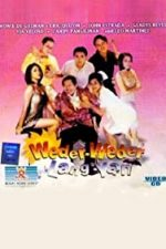 Nonton Film Weder-weder lang 'yan (1999) Subtitle Indonesia Streaming Movie Download
