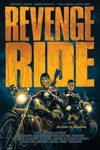 Nonton Film Revenge Ride (2020) Subtitle Indonesia Streaming Movie Download