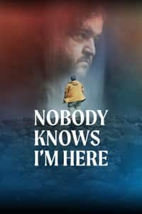 Nonton Film Nobody Knows I'm Here (2020) Subtitle Indonesia Streaming Movie Download