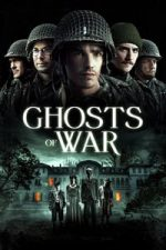 Nonton Film Ghosts of War (2020) Subtitle Indonesia Streaming Movie Download