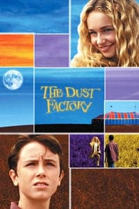 Nonton Film The Dust Factory (2004) Subtitle Indonesia Streaming Movie Download